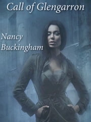 Call of Glengarron ebook by Nancy Buckingham