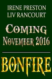 Bonfire - Hours of the Night, #1.5 ebook by Irene Preston,Liv Rancourt