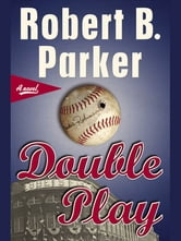 Double Play ebook by Robert B. Parker