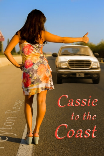 Cassie to the Coast ebook by Peyton Reese