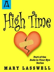 High Time ebook by Mary Lasswell,George Price