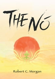 THE NÓ ebook by Robert Morgan