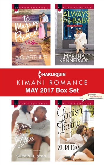 Harlequin Kimani Romance May 2017 Box Set - An Anthology eBook by A.C. Arthur,Sheryl Lister,Martha Kennerson,Zuri Day