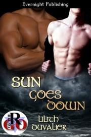 Sun Goes Down ebook by Lilith Duvalier
