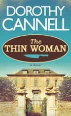 The Thin Woman ebook by Dorothy Cannell