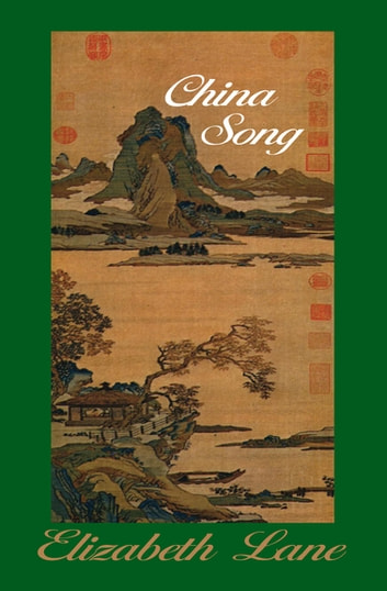 China Song ebook by Elizabeth Lane