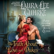 The Truth About Love and Dukes - Dear Lady Truelove audiobook by Laura Lee Guhrke