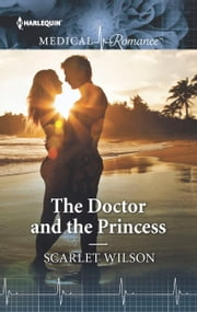 The Doctor and the Princess ebook by Scarlet Wilson