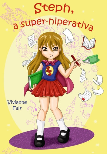 Steph, a super-hiperativa ebook by Vivianne Fair