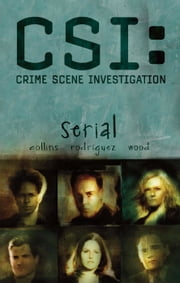 CSI: Serial ebook by Max Allan Collins, Gabriel Rodriguez, Ashley Wood