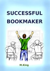 Successful Bookmaker ebook by Mister King