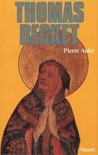 Thomas Becket ebook by Pierre Aubé