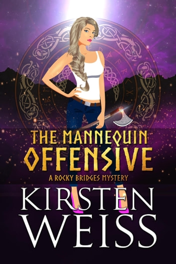 The Mannequin Offensive ebook by Kirsten Weiss