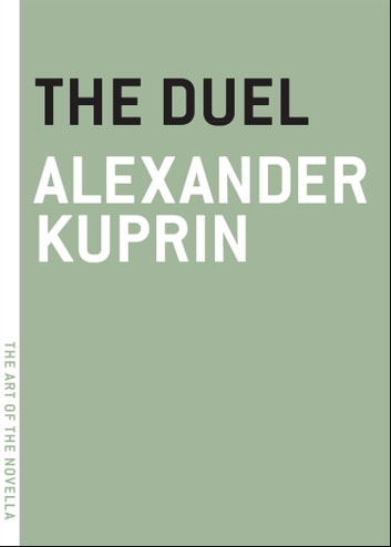 The Duel ebook by Alexander Kuprin