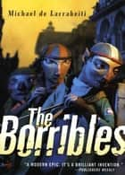 The Borribles ebook by Michael de Larrabeiti