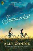 Summerlost ebook by Ally Condie