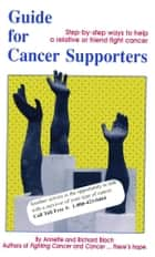 Guide for Cancer Supporters ebook by R. A. Bloch Cancer Foundation