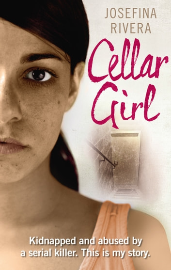 Cellar Girl ebook by Josefina Rivera