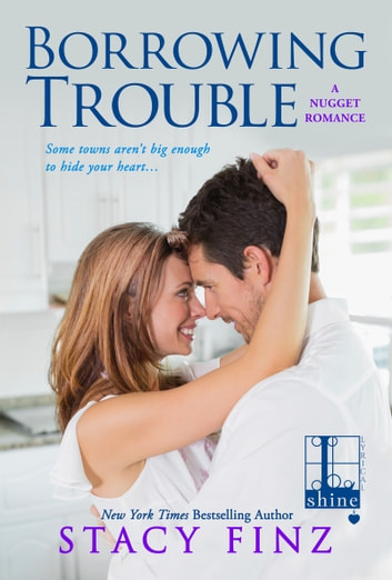 Borrowing Trouble ebook by Stacy Finz