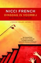 Dinsdag is voorbij ebook by Nicci French, Irving Pardoen