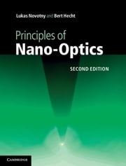 Principles of Nano-Optics ebook by Lukas Novotny,Bert Hecht