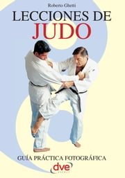 Lecciones de Judo ebook by Roberto Ghetti
