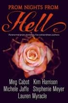 Prom Nights from Hell ebook by