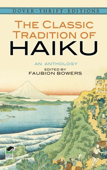 The Classic Tradition of Haiku - An Anthology ebook by