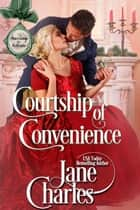 Courtship of Convenience ebook by Jane Charles