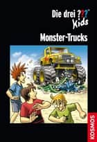 Die drei ??? Kids, Monster-Trucks (drei Fragezeichen Kids) ebook by Christoph Dittert