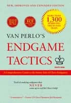 Van Perlo's Endgame Tactics ebook by Ger van Perlo