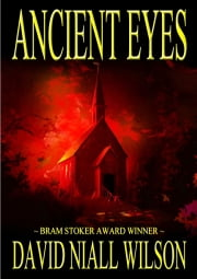 Ancient Eyes ebook by David Niall Wilson