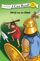The Beginner's Bible David and the Giant eBook by Various Authors