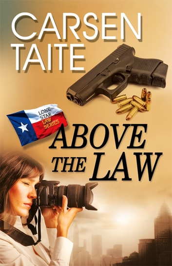 Above the Law ebook by Carsen Taite