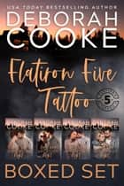 Flatiron Five Tattoo Boxed Set ebook by