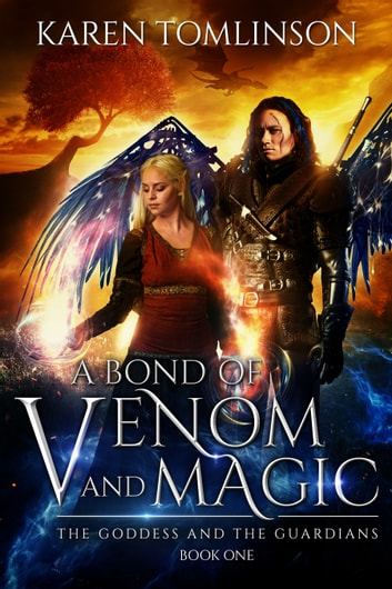 A Bond Of Venom and Magic ebook by Karen Tomlinson