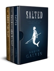 Salted Series Bundle #1 (Books 1-3) - Salted Series ebook by Aaron Galvin