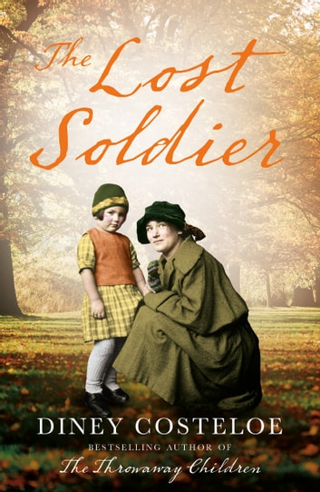 The Lost Soldier ebook by Diney Costeloe