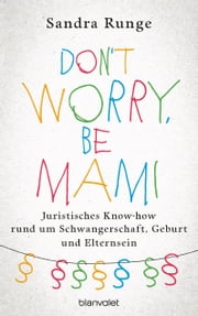 DON'T+WORRY,BE+MAMI