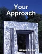 Your Approach ebook by