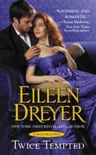Twice Tempted ebook by Eileen Dreyer