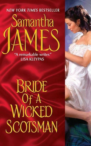 Bride of a Wicked Scotsman ebook by Samantha James