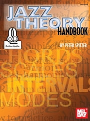 Jazz Theory Handbook ebook by Peter Spitzer