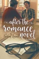 After the Romance Novel ebook by Susan Laine