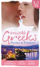 Irresistible Greeks: Passion and Promises: The Greek's Marriage Bargain / A Royal World Apart / The Theotokis Inheritance (Mills & Boon M&B) 電子書籍 by Sharon Kendrick, Maisey Yates, Susanne James