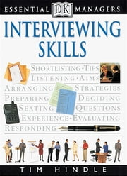 DK Essential Managers: Interviewing Skills ebook by Tim Hindle