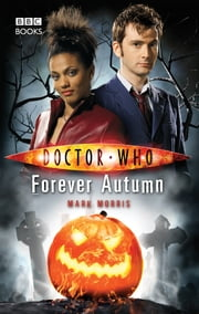 Doctor Who: Forever Autumn ebook by Mark Morris