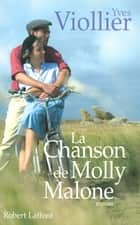 La Chanson de Molly Malone ebook by Yves VIOLLIER