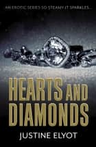 Hearts and Diamonds ebook by Justine Elyot