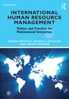 International Human Resource Management - Policies and Practices for Multinational Enterprises ebook by Dennis Briscoe, Randall Schuler, Ibraiz Tarique